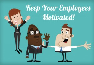 3 More Ways To Keep Your Employees Motivated