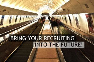 Bring your recruiting into the future