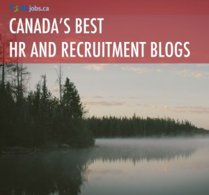 The Best of Canadian HR and Recruitment Blogs