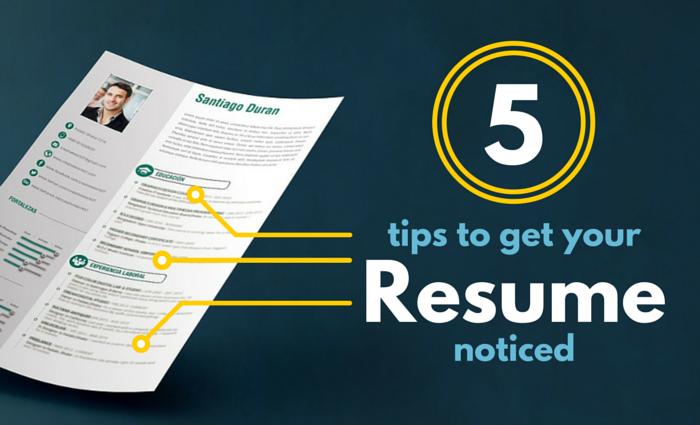 5 tips to get your resume noticed blog
