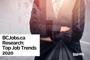 BCJobs.ca Research: Top Job Trends 2020