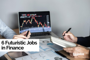 6 Futuristic Jobs in Finance
