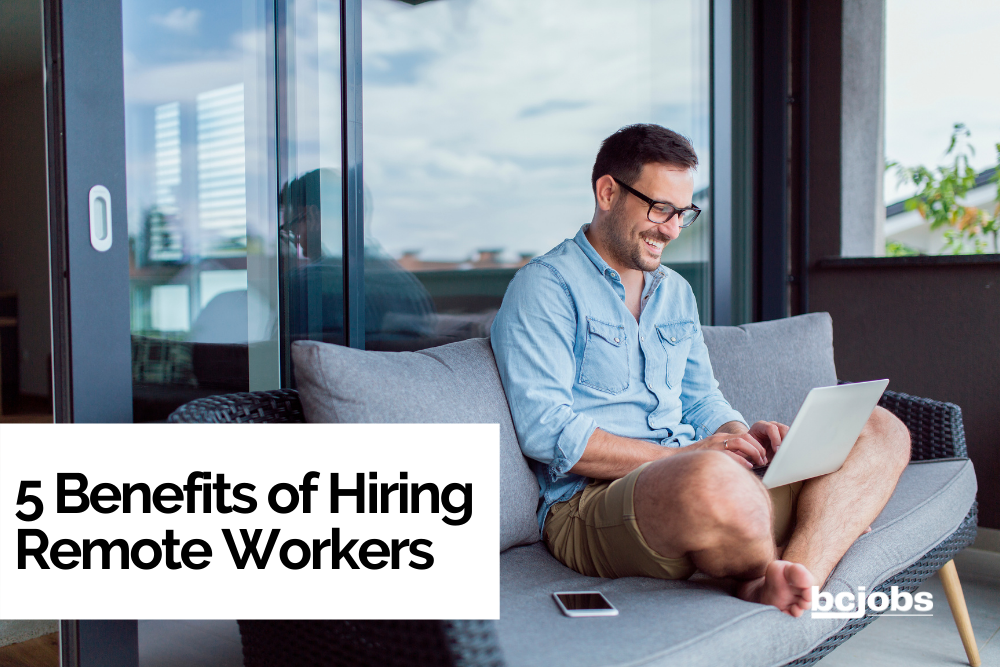 5 benefits of hiring remote workers