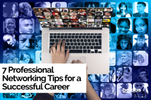 7 professional networking tips for a successful career